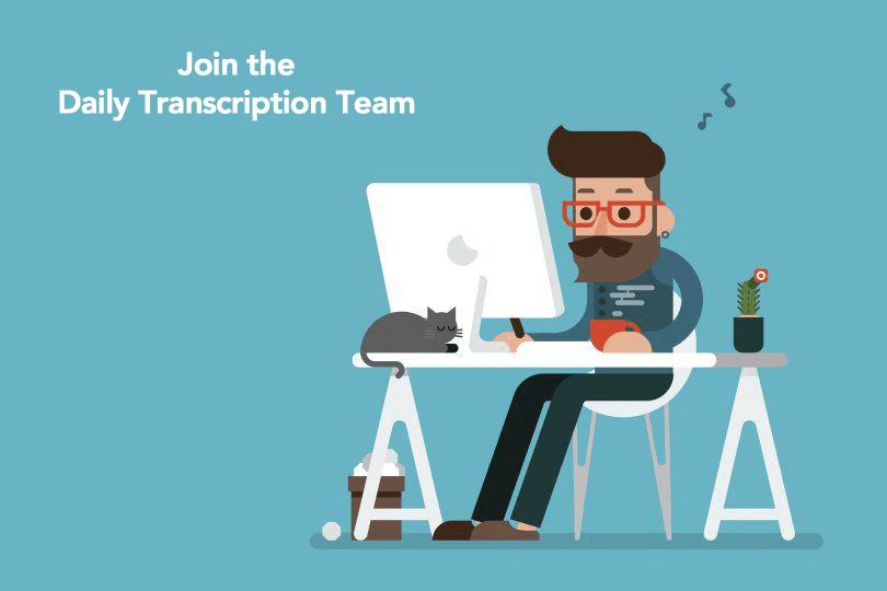 Daily Transcription Team